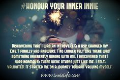 """Innie Info """"Honour Your Inner Innie""""© meme series: Part The second in the """"Honour Your Inner Innie""""© Meme Series- created by me; this gorgeous one focuses on the of your Sensitive People, Highly Sensitive, Infp, Introvert, Mbti, Change My Life, Thoughts, Memes, Discovery"""
