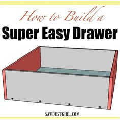How to Build a Cabinet Drawer the Easiest Way Possible - Sawdust Girl® All you need to build this super simple cabinet drawer are your drawer parts, glue and a drill/driver. This is the easiest possible way to build a drawer. Wooden Drawers, Diy Drawers, Cabinet Drawers, Cabinet Doors, Built In Cabinets, Diy Cabinets, How To Build Cabinets, Kitchen Cabinets, Shop Cabinets