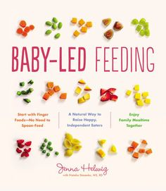Baby-Led Feeding, a baby-led weaning cookbook packed with baby-led weaning recipes, first food ideas, and baby food recipes Baby Led Weaning First Foods, Weaning Foods, Baby First Foods, Baby Weaning, Baby Finger Foods, Weaning Toddler, Meat For Babies, Fingerfood Baby, Vegetables For Babies