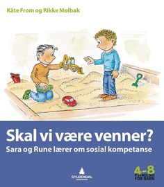 Skal vi være venner? Activities For Kindergarten Children, Teaching Kids, Preschool, Singles Holidays, Teachers Toolbox, 1st Grade Math, Social Stories, Social Skills, Kids And Parenting