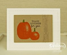 Gourd Goodness from Stampin' Up! creates beautifully layered images in a snap! ~ Tanya Boser for the 2017 Artisan Design Team