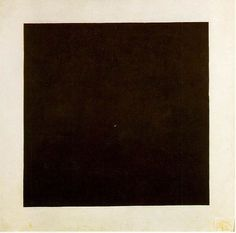 "Malevich, Black Square, 1923-30 Nonrepresentational Suprematism - interested in geometric forms ""Under Suprematism I understand the primacy of pure feeling in creative art. To the Suprematist, the visual phenomena of the objective world are, in themselves, meaningless; the significant thing is feeling, as such, quite apart from the environment in which it is called forth."" ~Malevich  Black=Feeling White=The void beyond the feeling"