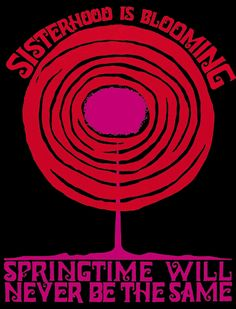 Sisterhood is blooming - poster by The Chicago Women's Graphics Collective, ca 1970.