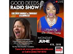 Dailisha Eve Rodriguez - Empowerment Coach & Speaker. CEO of Hey There Beautiful 06/04 by Good Deeds   Motivation Podcasts