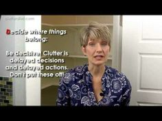 Clutter Video Tip: How to Organize Anything! Part 3: Decide Where Things Belong