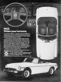 """Advertisement features a 1978 MG MGB convertible with a engine. Black and white photo of the car's dashboard, top view displaying the octagon emblem, and side view. """"Everything about the car is Old Sports Cars, British Sports Cars, Classic Sports Cars, Classic Cars, British Car, Nanjing, Vintage Cars, Antique Cars, Vintage Auto"""