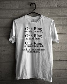 """""""Three Rings for the Elven kings under the sky, Seven for the Dwarf lords in their halls of stone, Nine for mortal Men doomed to die, One for the Dark Lord on his dark throne, In the land of Mordor where the shadows lie. One Ring to rule them all, One Ring to bind them, One Ring to bring them all, and in the darkness bind them; in the land of Mordor where the shadows lie."""" BOO YAH KASHA"""