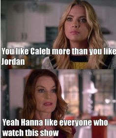Ashley got point there.  Caleb is my favorite guy on PLL