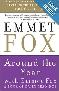 Around the Year with Emmet Fox: A Book of Daily Readings: Emmet Fox: 9780062504081: Amazon.com: Books