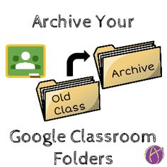 Clean up your passed Google Classroom classes and folders by creating an archive folder in Google Drive. Drag your folders in. Archive Google Classroom