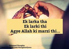 # Anamiya khan Couple Quotes, Love Quotes, Tru Love, Girls Status, Best Urdu Poetry Images, Med Student, Funny Thoughts, Sweet Words, In My Feelings