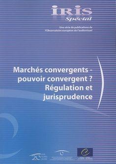 Marchés convergents – pouvoir convergent ?