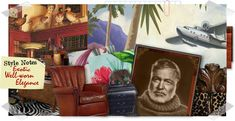 1000 images about life style homes on pinterest british Ernest hemingway inspired decor