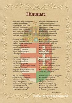 The National Anthem, by Ferenc Kolcsey Hungary Hungarian Tattoo, Heart Of Europe, Family Roots, My Roots, Budapest Hungary, My Heritage, Homeland, Literature, Poems