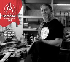 Exhibitor at The Holy Grail Guitar Show 2016: Gunnar Orn Sigurdsson, Orn Custom Guitars, Iceland http://www.ornguitars.is https://www.facebook.com/OrnCustomGuitars/?fref=ts