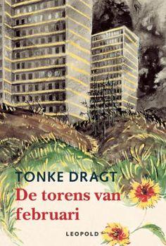 De torens van februari - Tonke Dragt Best Novels, Frank Zappa, Old Books, My Love, Reading, Kids, Outdoor, Book Covers, The Hague