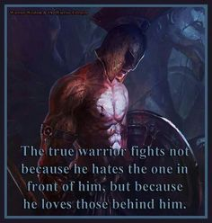A true Warrior loves