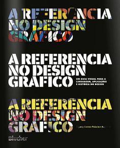 A Referência no Design Gráfico – Bryony Gomez-Palacio e