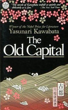 "Book cover of ""The Old Capital"" by Yasunari KAWABATA, a Nobel Prize-winning novelist (1899~1972), Japan"