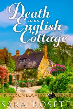 Cover of Death in an English Cottage by Sara Rosett, an English village #cozy #mystery