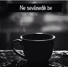 Ne sevilmedik be. Dark Photography, New Wallpaper, More Than Words, Quotations, Cool Designs, This Or That Questions, Instagram Posts, Quotes, Hate