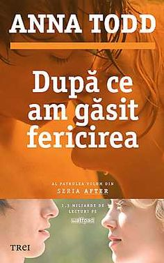 Anna Todd - Dupa ce am gasit fericirea - - elefant. Books To Read, My Books, Cosmopolitan, Anna, Wattpad, Romantic, Entertaining, Reading, Vatican