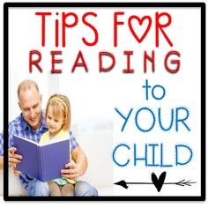 Tips For Reading To Your Child