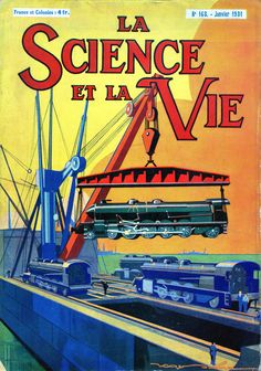 LA SCIENCE ET LA VIE - N.° 163 Gennaio 1931 - Illustrated front cover