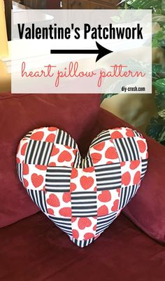 Valentine's Day Patchwork Pillow Sewing Pattern | DIY Crush