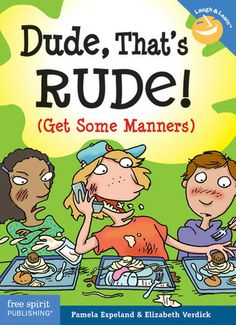 Kids today need manners more than ever, and Dude, That's Rude! makes it fun and easy to get some. Full-color cartoons and kid-friendly text teach the basics of polite behavior in all kinds of situations—at home, at school, in the bathroom, on the phone, at the mall, and more.