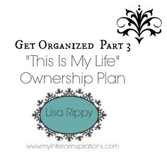 My Interior Inspirations – Get Organized – Part 3