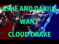 Ashe and Darius want Cloud Drake https://www.youtube.com/watch?v=CeD8Rnm4OZ8 #games #LeagueOfLegends #esports #lol #riot #Worlds #gaming