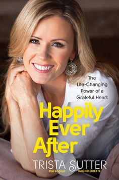Trista Sutter - Happily Ever After