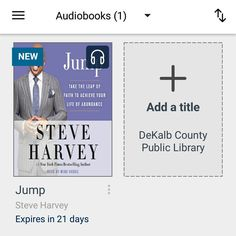 #bookvibes and other book-ish: #JUMP: TAKE THE #LEAPOFFAITH TO ACHIEVE YOUR LIFE OF ABUNDANCE by #SteveHarvey on #audiobook via #OverDrive from #dekalbcountypubliclibrary #eBooks | #turnupabook #theresanappforthat #scribesandvibes #bookish #recommendedreads | #dcpldigital