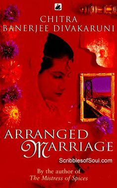 ARRANGED MARRIAGE - Chitra Banerjee Divakaruni