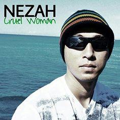 :: ネザ(Nezah)のファーストシングル『Cruel Woman』が5月29日より配信開始! | Wat's!New!! ハワイ by RealHawaii.jp ::