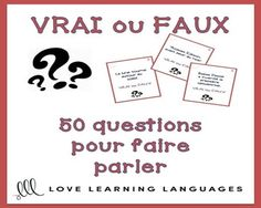 Use this set of VRAI OU FAUX French speaking prompt cards to get even your most timid students talking to each other in French. These 50 true or false cards are terrific for speaking and students think it is a really fun game. The cards are written only in French so they would be