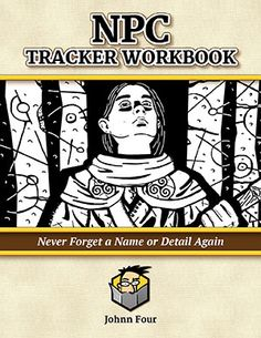 Freebie alert. Johnn Four from roleplayingtips.com is giving away his NPC Tracker Workbook. 24 pages of templates and 240 random names included. Here's the link.