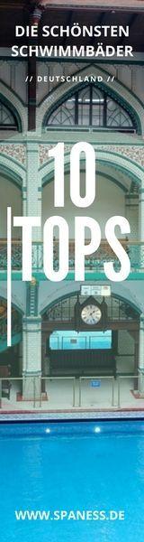 10 Bäder - die schönsten Schwimmbäder in Deutschland.