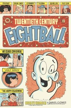 20th Century Eightball by Daniel Clowes- My favorite book and author in the Comix realm
