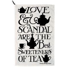 Love & Scandal Tea Towel