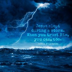 Jesus slept during a storm. When you trust Him, you can too. Lds Quotes, Religious Quotes, Bible Verses Quotes, Bible Scriptures, Faith Quotes, Inspirational Quotes, Faith Scripture, Prayer Verses, Prayer Quotes