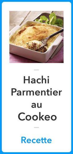 Recette Hachi Parmentier au Cookeo, Recette Cookeo