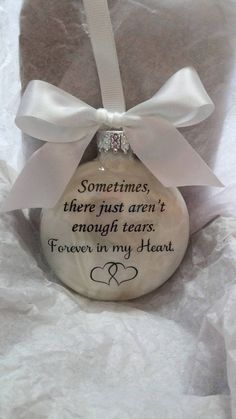 Mom Memorial Ornament - Loss of Mother - Not Enough Tears Forever in My Heart - Sympathy In Memory Gift Bereavement Grief Keepsake Bauble Memorial Ornaments, Memorial Gifts, Glass Christmas Ornaments, Christmas Crafts, Christmas Decorations, Memorial Ideas, Christmas Bulbs, Loss Of Mother, Loss Of Loved One