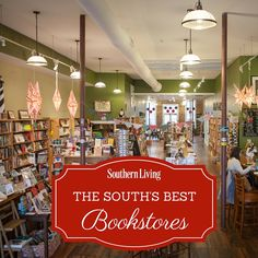 Calling all bookworms! Add these Southern bookstores to your bucket list right now.
