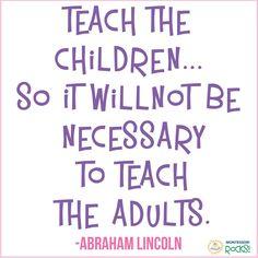 So simple, yet so true! #MontessoriRocks