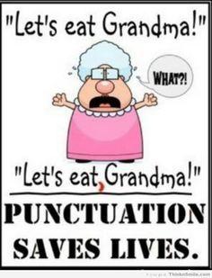 Use a Comma, Save Your Grandma