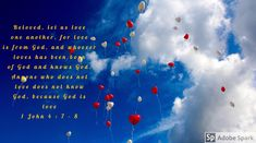 1 John 4 : 7 - 8 John Lennon, Encouragement, Testament, Leadership Qualities, Love Quotes In Hindi, A Course In Miracles, Heart Balloons, Messages, Romantic Love