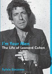 """The legend behind such songs as """"Suzanne,"""" """"Bird on the Wire"""" and """"Hallelujah"""" and the poet and novelist behind such groundbreaking literary works as Beautiful Losers and Book of Mercy, Leonard Cohen is one of the most important and influential artists of our era, a man of powerful emotion and intelligence whose work has explored the definitive issues of human life—sex, religion, power, meaning, love."""