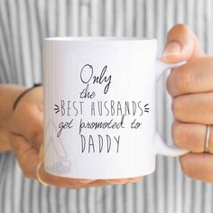 "husband pregnancy announcement gifts, ""only the best husbands get promoted to daady"" mug, baby announcement gifts for husband, new dad MU318 by artRuss on Etsy"
